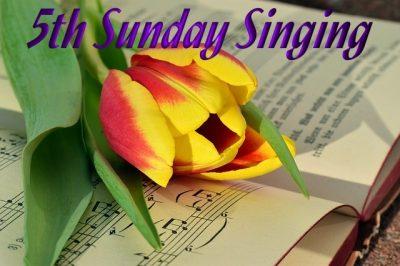 5th Sunday Singing